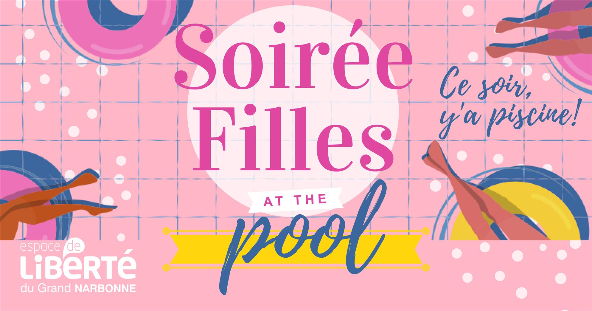 SOIRÉE FILLES at the pool